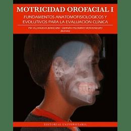 Motricidad Orofacial I. Fundamentos Anotomofisiologicos