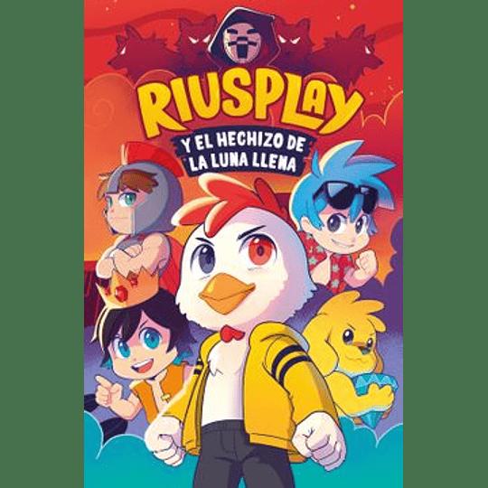 Riusplay Y El Hechizo De La Luna Llena