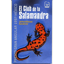 El Club De La Salamandra (Premio Gran Angular México 1997)