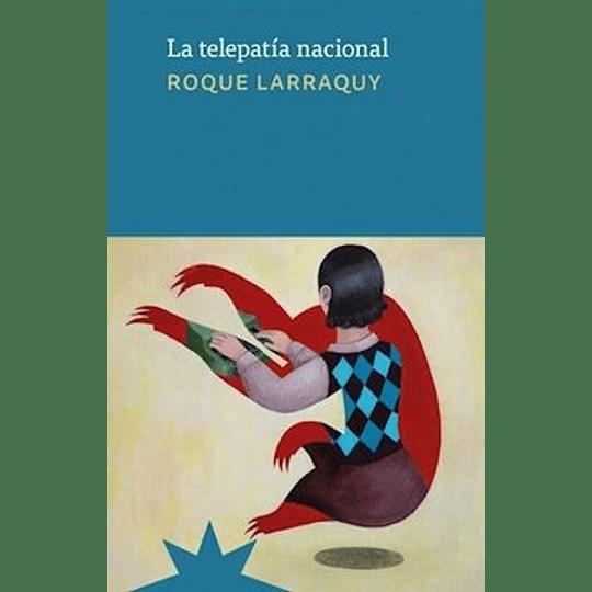 La Telepatía Nacional