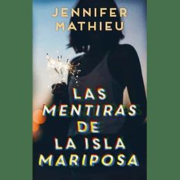Las Mentiras De La Isla Mariposa