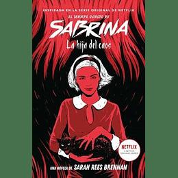 El Mundo Oculto De Sabrina Volumen 2. La Hija Del Caos