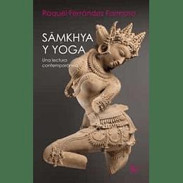 Samkhya Y Yoga: Una Lectura Contemporanea