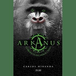 Arkanus 2. La Profecia Del Heroe Caido