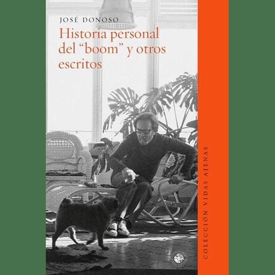 Historial Personal Del Boom Y Otros Escritos