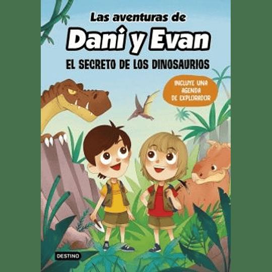 Las Aventuras De Dani Y Evan El Secreto De Los Dinosaurios