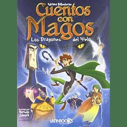 Cuentos Para Magos: Dragones Del Hielo