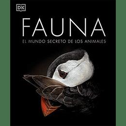 Fauna: El Mundo Secreto De Los Animales (Tapa Dura)
