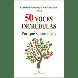 50 Voces Incredulas Por Que Somos Ateos