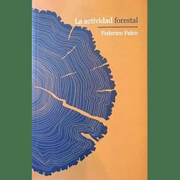 La Actividad Forestal