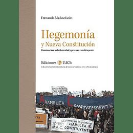 Hegemonia Y La Nueva Constitucion