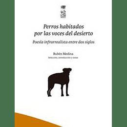 Perros Habitados Por Las Voces Del Desierto