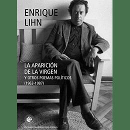 Aparicion De La Virgen Y Otros Poemas Politicos, La
