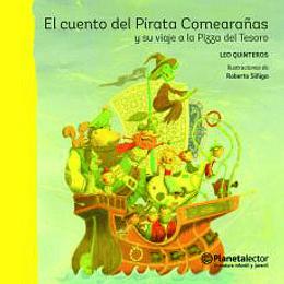 El Cuento Del Pirata Comearañasy Su Viaje A La Pi