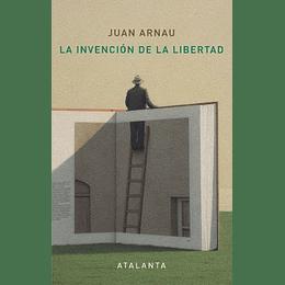 Invencion De La Libertad, La