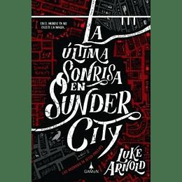 Ultima Sonrisa En Sunder City