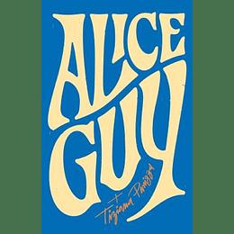 Memorias 1873-1968 (Alice Guy)