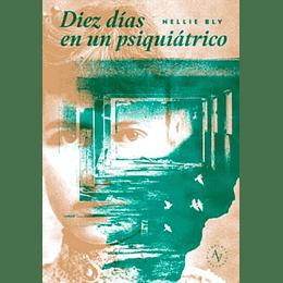 Diez Dias En Un Psiquiatrico
