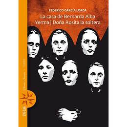 Casa De Bernarda Alba Yerma Doña Rosita La Soltera, La