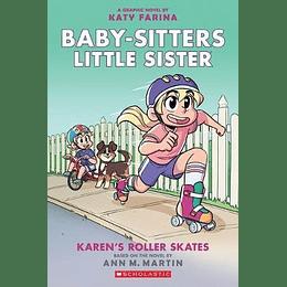 Baby Sitters Little Sister 2 Karens Roller Skates