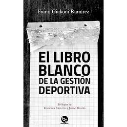 Libro Blanco De La Gestión Deportiva, La
