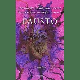Fausto (Ilustraciones De Miquel Barcelo). Segunda Parte