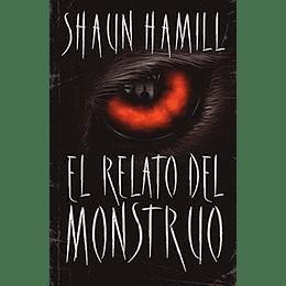 Relato Del Monstruo, El