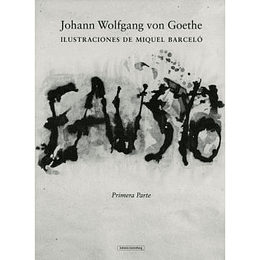 Fausto (Ilustraciones De Miquel Barcelo). Primera Parte