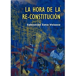 Hora De La Re- Constitucion, La