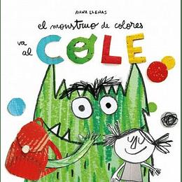 Monstruo De Colores Va Al Cole, El
