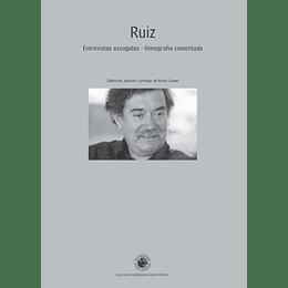 Ruiz Entrevistas Escogidas Filmografia Comentada