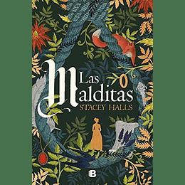 Malditas, Las