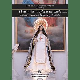 Historia De La Iglesia En Chile Tomo Iii