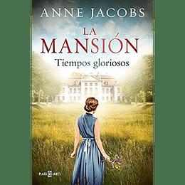 Mansion 1 Tiempos Gloriosos, La