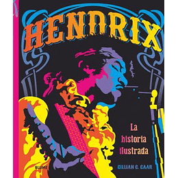 Hendrix La Historia Ilustrada