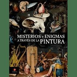 Misterios Y Enigmas A Traves De La Pintura
