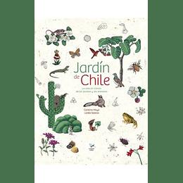 Jardin De Chile: La Vida En Comun De Las Plantas