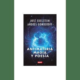Antimateria Magia Y Poesia