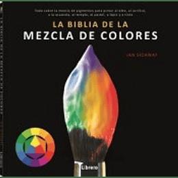 Biblia De La Mezcla De Colores, La