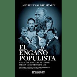 Engaño Populista, El