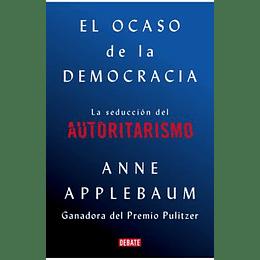 Ocaso De La Democracia, El