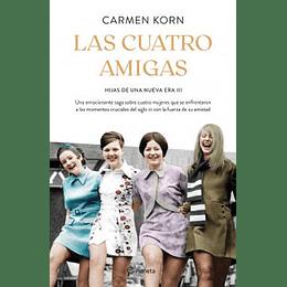 Hijas De Una  Nueva Era 3 Cuatro Amigas, Las