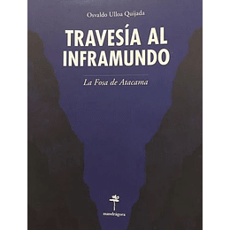 Travesia Al Inframundo