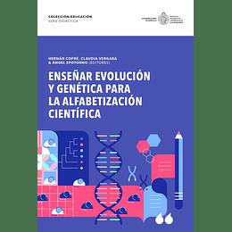Enseñar Evolucion Y Genetica Para La Alfabetizacion Cientifica