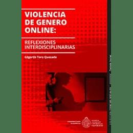 Violencia De Genero Online: Reflexiones Interdisciplinarias