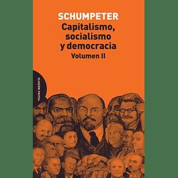 Capitalismo Socialismo Y Democracia Vol. Ii