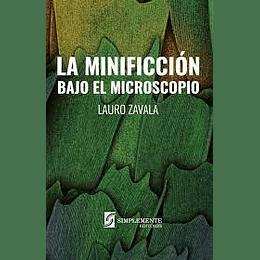 Minificcion Bajo El Microscopio, La
