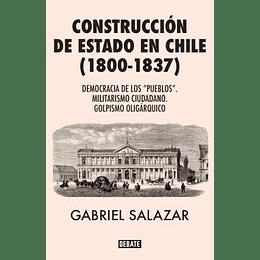 Construccion De Estado En Chile 1800 -1837