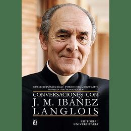 Conversaciones Con Jose M. Ibañez Langlois