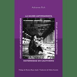 La Mujer Antifeminista Y Otros Textos